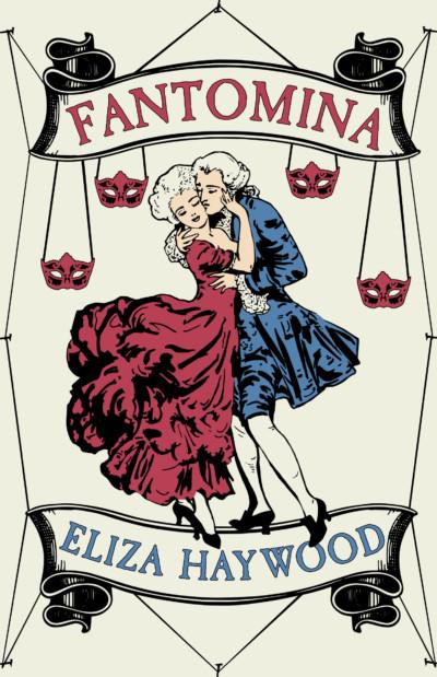 Fantomina d'Eliza Haywood Fantomina-or-Love-in-a-Maze-wpv_400x