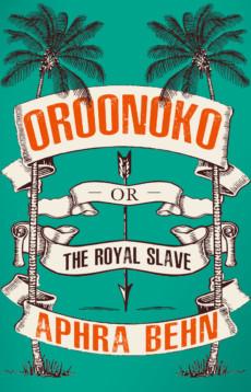 Les livres de Renard Press Oroonoko-or-The-Royal-Slave-wpv_230x358_center_center